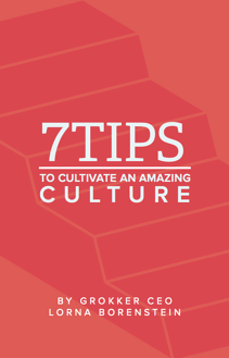 7tips to cultive an amazing culture by Grokker.png